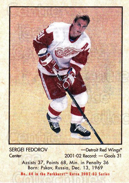 2002-03 Parkhurst Retro #44 Sergei Fedorov<br/>5 In Stock - $1.00 each - <a href=https://centericecollectibles.foxycart.com/cart?name=2002-03%20Parkhurst%20Retro%20%2344%20Sergei%20Fedorov...&quantity_max=5&price=$1.00&code=105701 class=foxycart> Buy it now! </a>