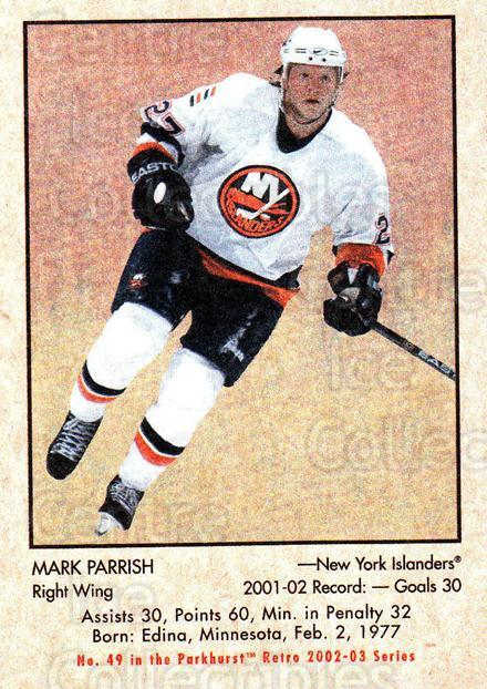 2002-03 Parkhurst Retro #49 Mark Parrish<br/>3 In Stock - $1.00 each - <a href=https://centericecollectibles.foxycart.com/cart?name=2002-03%20Parkhurst%20Retro%20%2349%20Mark%20Parrish...&quantity_max=3&price=$1.00&code=105705 class=foxycart> Buy it now! </a>