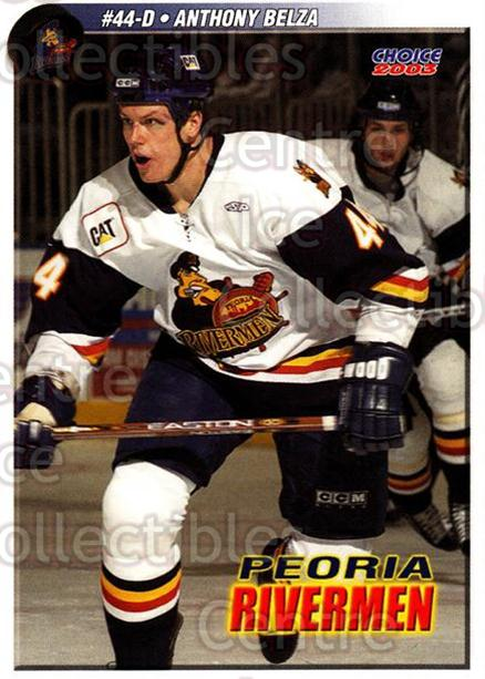 2002-03 Peoria Rivermen #23 Anthony Belza<br/>9 In Stock - $3.00 each - <a href=https://centericecollectibles.foxycart.com/cart?name=2002-03%20Peoria%20Rivermen%20%2323%20Anthony%20Belza...&quantity_max=9&price=$3.00&code=105887 class=foxycart> Buy it now! </a>