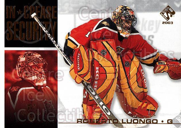 2002-03 Private Stock In Crease Security #10 Roberto Luongo<br/>16 In Stock - $2.00 each - <a href=https://centericecollectibles.foxycart.com/cart?name=2002-03%20Private%20Stock%20In%20Crease%20Security%20%2310%20Roberto%20Luongo...&quantity_max=16&price=$2.00&code=105916 class=foxycart> Buy it now! </a>