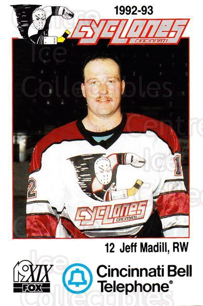1992-93 Cincinnati Cyclones #15 Jeff Madill<br/>1 In Stock - $3.00 each - <a href=https://centericecollectibles.foxycart.com/cart?name=1992-93%20Cincinnati%20Cyclones%20%2315%20Jeff%20Madill...&quantity_max=1&price=$3.00&code=10625 class=foxycart> Buy it now! </a>