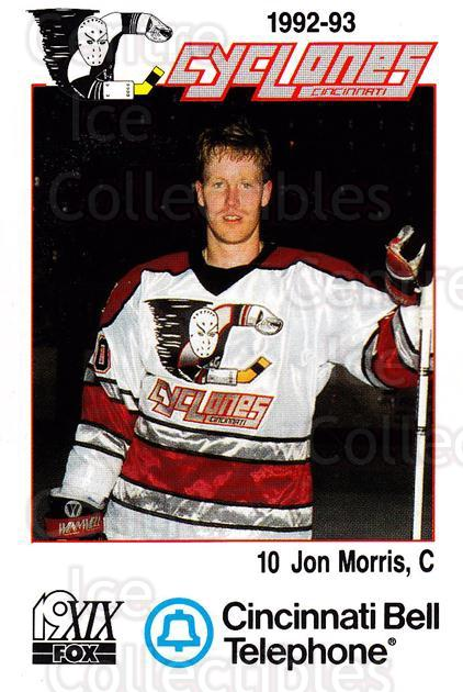 1992-93 Cincinnati Cyclones #16 Jon Morris<br/>2 In Stock - $3.00 each - <a href=https://centericecollectibles.foxycart.com/cart?name=1992-93%20Cincinnati%20Cyclones%20%2316%20Jon%20Morris...&quantity_max=2&price=$3.00&code=10626 class=foxycart> Buy it now! </a>
