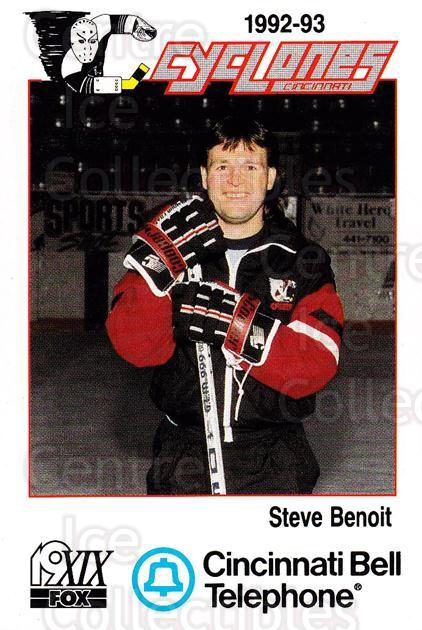 1992-93 Cincinnati Cyclones #28 Steve Benoit<br/>1 In Stock - $3.00 each - <a href=https://centericecollectibles.foxycart.com/cart?name=1992-93%20Cincinnati%20Cyclones%20%2328%20Steve%20Benoit...&quantity_max=1&price=$3.00&code=10637 class=foxycart> Buy it now! </a>