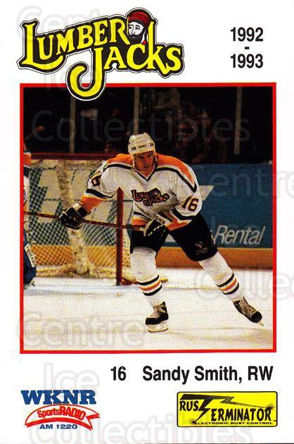 1992-93 Cleveland Lumberjacks #19 Sandy Smith<br/>3 In Stock - $3.00 each - <a href=https://centericecollectibles.foxycart.com/cart?name=1992-93%20Cleveland%20Lumberjacks%20%2319%20Sandy%20Smith...&quantity_max=3&price=$3.00&code=10656 class=foxycart> Buy it now! </a>