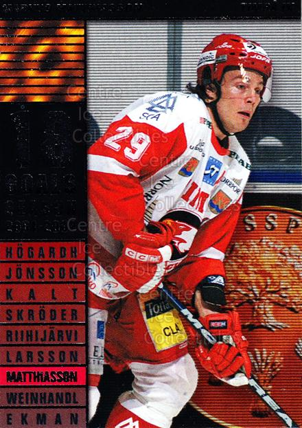 2002-03 Swedish Elitset Sharp Shooters #7 Markus Matthiasson<br/>3 In Stock - $3.00 each - <a href=https://centericecollectibles.foxycart.com/cart?name=2002-03%20Swedish%20Elitset%20Sharp%20Shooters%20%237%20Markus%20Matthias...&quantity_max=3&price=$3.00&code=107131 class=foxycart> Buy it now! </a>