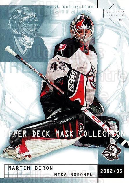 2002-03 UD Mask Collection #11 Martin Biron, Mika Noronen<br/>5 In Stock - $1.00 each - <a href=https://centericecollectibles.foxycart.com/cart?name=2002-03%20UD%20Mask%20Collection%20%2311%20Martin%20Biron,%20M...&quantity_max=5&price=$1.00&code=108722 class=foxycart> Buy it now! </a>