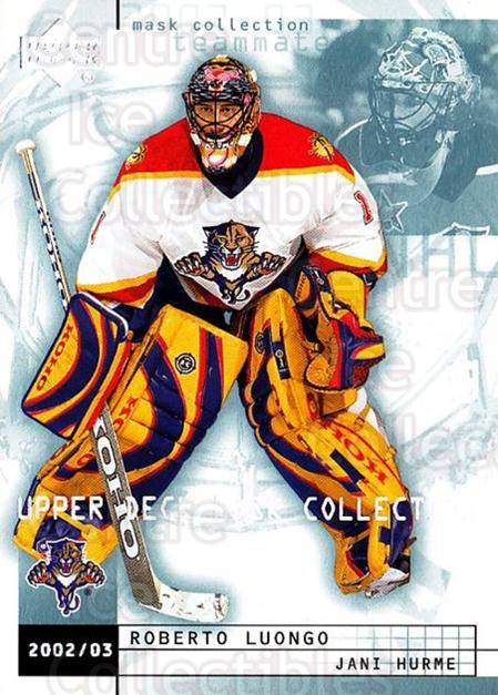 2002-03 UD Mask Collection #37 Roberto Luongo, Jani Hurme<br/>5 In Stock - $1.00 each - <a href=https://centericecollectibles.foxycart.com/cart?name=2002-03%20UD%20Mask%20Collection%20%2337%20Roberto%20Luongo,...&quantity_max=5&price=$1.00&code=108795 class=foxycart> Buy it now! </a>