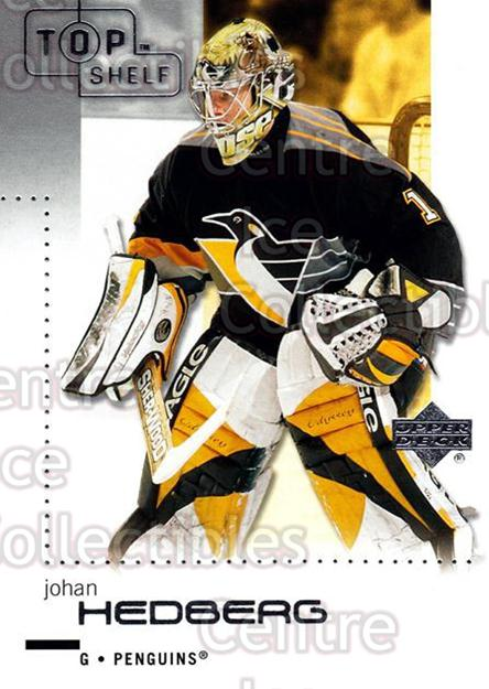 2002-03 UD Top Shelf #70 Johan Hedberg<br/>4 In Stock - $1.00 each - <a href=https://centericecollectibles.foxycart.com/cart?name=2002-03%20UD%20Top%20Shelf%20%2370%20Johan%20Hedberg...&quantity_max=4&price=$1.00&code=109067 class=foxycart> Buy it now! </a>