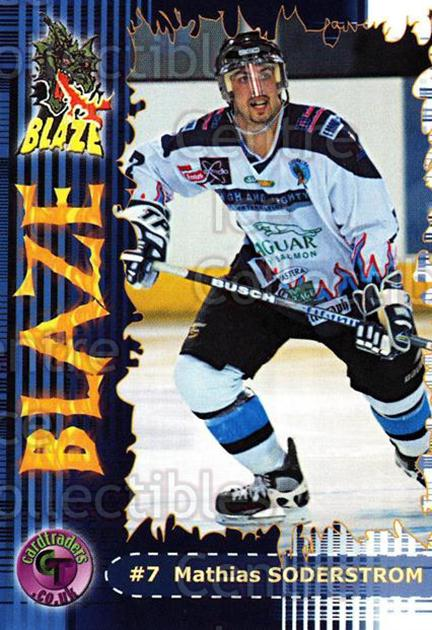 2002-03 UK British Elite Coventry Blaze #7 Mathias Soderstrom<br/>4 In Stock - $2.00 each - <a href=https://centericecollectibles.foxycart.com/cart?name=2002-03%20UK%20British%20Elite%20Coventry%20Blaze%20%237%20Mathias%20Soderst...&price=$2.00&code=109114 class=foxycart> Buy it now! </a>