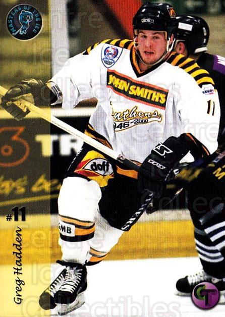 2002-03 UK British Elite Masters of the Ice Greg Hadden #1 Greg Hadden<br/>5 In Stock - $2.00 each - <a href=https://centericecollectibles.foxycart.com/cart?name=2002-03%20UK%20British%20Elite%20Masters%20of%20the%20Ice%20Greg%20Hadden%20%231%20Greg%20Hadden...&price=$2.00&code=109162 class=foxycart> Buy it now! </a>