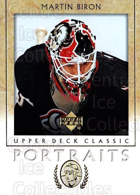 2002-03 UD Classic Portraits #11 Martin Biron<br/>4 In Stock - $1.00 each - <a href=https://centericecollectibles.foxycart.com/cart?name=2002-03%20UD%20Classic%20Portraits%20%2311%20Martin%20Biron...&quantity_max=4&price=$1.00&code=109238 class=foxycart> Buy it now! </a>