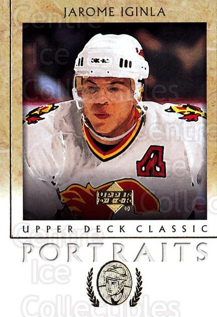 2002-03 UD Classic Portraits #14 Jarome Iginla<br/>6 In Stock - $1.00 each - <a href=https://centericecollectibles.foxycart.com/cart?name=2002-03%20UD%20Classic%20Portraits%20%2314%20Jarome%20Iginla...&quantity_max=6&price=$1.00&code=109255 class=foxycart> Buy it now! </a>