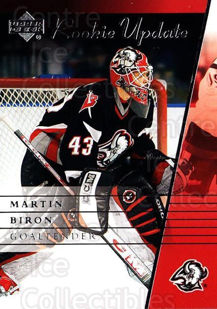 2002-03 Upper Deck Rookie Update #14 Martin Biron<br/>6 In Stock - $1.00 each - <a href=https://centericecollectibles.foxycart.com/cart?name=2002-03%20Upper%20Deck%20Rookie%20Update%20%2314%20Martin%20Biron...&quantity_max=6&price=$1.00&code=109879 class=foxycart> Buy it now! </a>