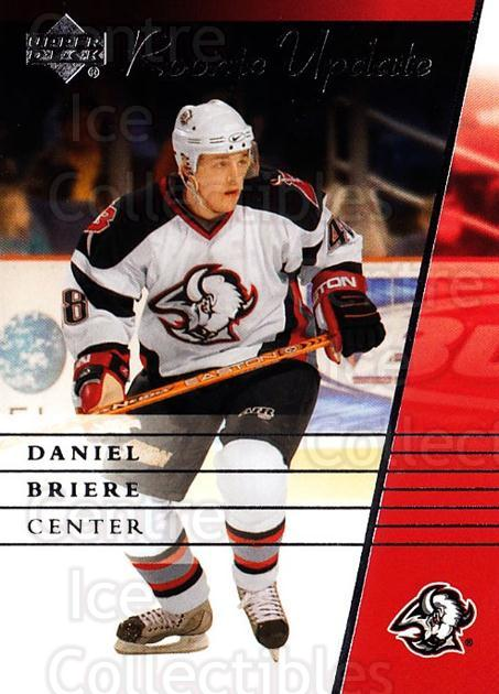 2002-03 Upper Deck Rookie Update #15 Daniel Briere<br/>1 In Stock - $1.00 each - <a href=https://centericecollectibles.foxycart.com/cart?name=2002-03%20Upper%20Deck%20Rookie%20Update%20%2315%20Daniel%20Briere...&quantity_max=1&price=$1.00&code=109881 class=foxycart> Buy it now! </a>