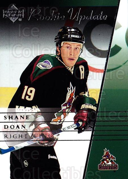 2002-03 Upper Deck Rookie Update #78 Shane Doan<br/>7 In Stock - $1.00 each - <a href=https://centericecollectibles.foxycart.com/cart?name=2002-03%20Upper%20Deck%20Rookie%20Update%20%2378%20Shane%20Doan...&quantity_max=7&price=$1.00&code=109948 class=foxycart> Buy it now! </a>