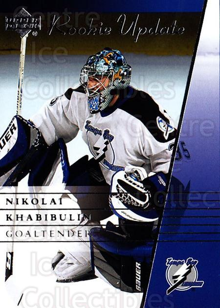 2002-03 Upper Deck Rookie Update #90 Nikolai Khabibulin<br/>11 In Stock - $1.00 each - <a href=https://centericecollectibles.foxycart.com/cart?name=2002-03%20Upper%20Deck%20Rookie%20Update%20%2390%20Nikolai%20Khabibu...&quantity_max=11&price=$1.00&code=109962 class=foxycart> Buy it now! </a>