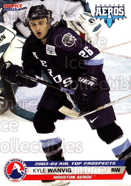 2003-04 AHL Top Prospects #42 Kyle Wanvig<br/>2 In Stock - $3.00 each - <a href=https://centericecollectibles.foxycart.com/cart?name=2003-04%20AHL%20Top%20Prospects%20%2342%20Kyle%20Wanvig...&quantity_max=2&price=$3.00&code=110896 class=foxycart> Buy it now! </a>