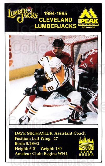 1994-95 Cleveland Lumberjacks Postcards #17 Dave Michayluk<br/>5 In Stock - $3.00 each - <a href=https://centericecollectibles.foxycart.com/cart?name=1994-95%20Cleveland%20Lumberjacks%20Postcards%20%2317%20Dave%20Michayluk...&quantity_max=5&price=$3.00&code=1122 class=foxycart> Buy it now! </a>