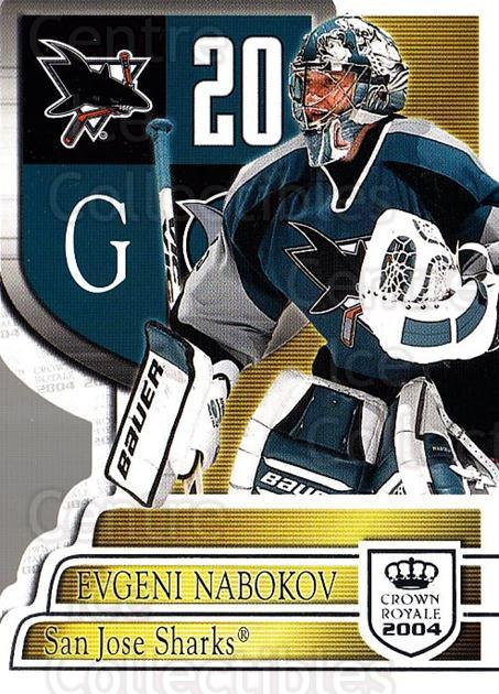 2003-04 Crown Royale Retail #87 Evgeni Nabokov<br/>5 In Stock - $1.00 each - <a href=https://centericecollectibles.foxycart.com/cart?name=2003-04%20Crown%20Royale%20Retail%20%2387%20Evgeni%20Nabokov...&quantity_max=5&price=$1.00&code=112445 class=foxycart> Buy it now! </a>