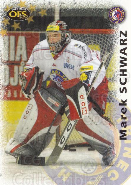 2003-04 Czech OFS #278 Marek Schwarz<br/>4 In Stock - $3.00 each - <a href=https://centericecollectibles.foxycart.com/cart?name=2003-04%20Czech%20OFS%20%23278%20Marek%20Schwarz...&quantity_max=4&price=$3.00&code=112763 class=foxycart> Buy it now! </a>