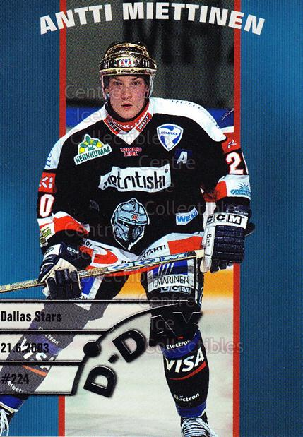 2003-04 Finnish Cardset D-Day #6 Antti Miettinen<br/>1 In Stock - $3.00 each - <a href=https://centericecollectibles.foxycart.com/cart?name=2003-04%20Finnish%20Cardset%20D-Day%20%236%20Antti%20Miettinen...&quantity_max=1&price=$3.00&code=112868 class=foxycart> Buy it now! </a>