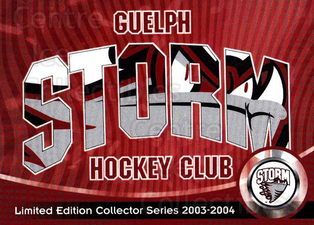 2003-04 Guelph Storm #30 Header Card<br/>4 In Stock - $3.00 each - <a href=https://centericecollectibles.foxycart.com/cart?name=2003-04%20Guelph%20Storm%20%2330%20Header%20Card...&quantity_max=4&price=$3.00&code=113256 class=foxycart> Buy it now! </a>