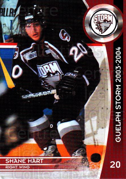 2003-04 Guelph Storm #14 Shane Hart<br/>4 In Stock - $3.00 each - <a href=https://centericecollectibles.foxycart.com/cart?name=2003-04%20Guelph%20Storm%20%2314%20Shane%20Hart...&quantity_max=4&price=$3.00&code=113261 class=foxycart> Buy it now! </a>