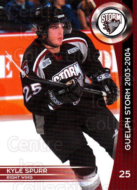 2003-04 Guelph Storm #19 Kyle Spurr<br/>4 In Stock - $3.00 each - <a href=https://centericecollectibles.foxycart.com/cart?name=2003-04%20Guelph%20Storm%20%2319%20Kyle%20Spurr...&quantity_max=4&price=$3.00&code=113265 class=foxycart> Buy it now! </a>