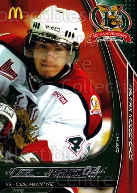 2003-04 Halifax Mooseheads #11 Colby MacIntyre<br/>6 In Stock - $3.00 each - <a href=https://centericecollectibles.foxycart.com/cart?name=2003-04%20Halifax%20Mooseheads%20%2311%20Colby%20MacIntyre...&quantity_max=6&price=$3.00&code=113288 class=foxycart> Buy it now! </a>