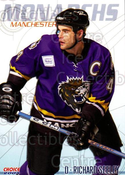2003-04 Manchester Monarchs Choice #16 Richard Seeley<br/>10 In Stock - $3.00 each - <a href=https://centericecollectibles.foxycart.com/cart?name=2003-04%20Manchester%20Monarchs%20Choice%20%2316%20Richard%20Seeley...&quantity_max=10&price=$3.00&code=113645 class=foxycart> Buy it now! </a>