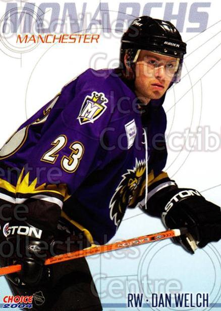 2003-04 Manchester Monarchs Choice #19 Dan Welch<br/>6 In Stock - $3.00 each - <a href=https://centericecollectibles.foxycart.com/cart?name=2003-04%20Manchester%20Monarchs%20Choice%20%2319%20Dan%20Welch...&quantity_max=6&price=$3.00&code=113647 class=foxycart> Buy it now! </a>