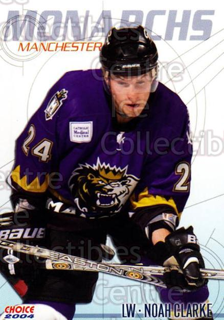 2003-04 Manchester Monarchs Choice #2 Noah Clarke<br/>10 In Stock - $3.00 each - <a href=https://centericecollectibles.foxycart.com/cart?name=2003-04%20Manchester%20Monarchs%20Choice%20%232%20Noah%20Clarke...&quantity_max=10&price=$3.00&code=113648 class=foxycart> Buy it now! </a>
