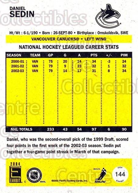 2003-04 Pacific Exhibit Yellow Backs #144 Daniel Sedin<br/>5 In Stock - $1.00 each - <a href=https://centericecollectibles.foxycart.com/cart?name=2003-04%20Pacific%20Exhibit%20Yellow%20Backs%20%23144%20Daniel%20Sedin...&price=$1.00&code=114835 class=foxycart> Buy it now! </a>