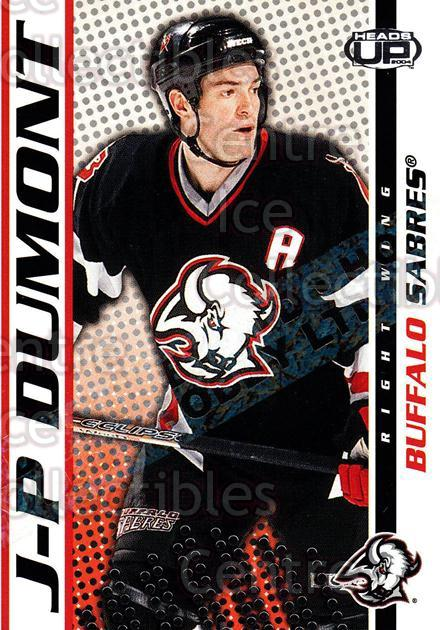 2003-04 Heads-Up Hobby LTD #13 JP Dumont<br/>3 In Stock - $3.00 each - <a href=https://centericecollectibles.foxycart.com/cart?name=2003-04%20Heads-Up%20Hobby%20LTD%20%2313%20JP%20Dumont...&quantity_max=3&price=$3.00&code=115113 class=foxycart> Buy it now! </a>