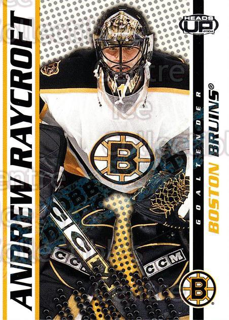 2003-04 Heads-Up Hobby LTD #8 Andrew Raycroft<br/>3 In Stock - $3.00 each - <a href=https://centericecollectibles.foxycart.com/cart?name=2003-04%20Heads-Up%20Hobby%20LTD%20%238%20Andrew%20Raycroft...&quantity_max=3&price=$3.00&code=115165 class=foxycart> Buy it now! </a>