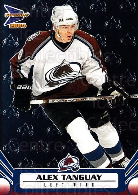 2003-04 Prism #28 Alex Tanguay<br/>7 In Stock - $1.00 each - <a href=https://centericecollectibles.foxycart.com/cart?name=2003-04%20Prism%20%2328%20Alex%20Tanguay...&quantity_max=7&price=$1.00&code=115992 class=foxycart> Buy it now! </a>