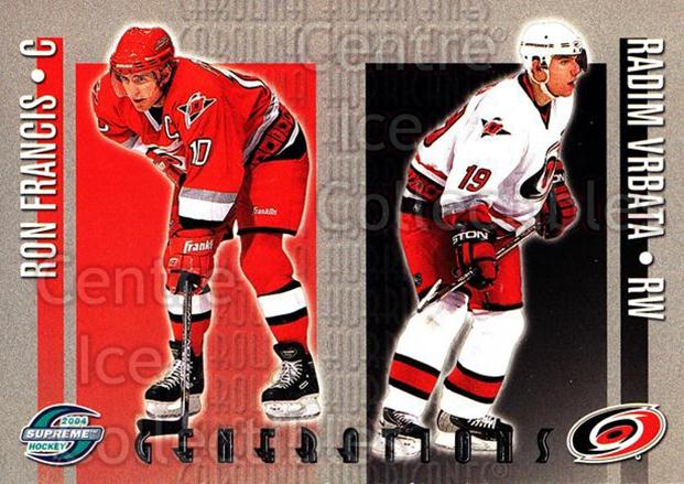 2003-04 Supreme Generations #1 Ron Francis, Radim Vrbata<br/>2 In Stock - $3.00 each - <a href=https://centericecollectibles.foxycart.com/cart?name=2003-04%20Supreme%20Generations%20%231%20Ron%20Francis,%20Ra...&quantity_max=2&price=$3.00&code=116204 class=foxycart> Buy it now! </a>