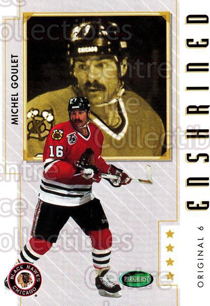 2003-04 Parkhurst Original Six Chicago Blackhawks #90 Michel Goulet<br/>12 In Stock - $1.00 each - <a href=https://centericecollectibles.foxycart.com/cart?name=2003-04%20Parkhurst%20Original%20Six%20Chicago%20Blackhawks%20%2390%20Michel%20Goulet...&quantity_max=12&price=$1.00&code=116830 class=foxycart> Buy it now! </a>
