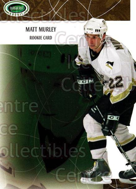 2003-04 Parkhurst Rookie #128 Matt Murley<br/>5 In Stock - $5.00 each - <a href=https://centericecollectibles.foxycart.com/cart?name=2003-04%20Parkhurst%20Rookie%20%23128%20Matt%20Murley...&quantity_max=5&price=$5.00&code=117208 class=foxycart> Buy it now! </a>