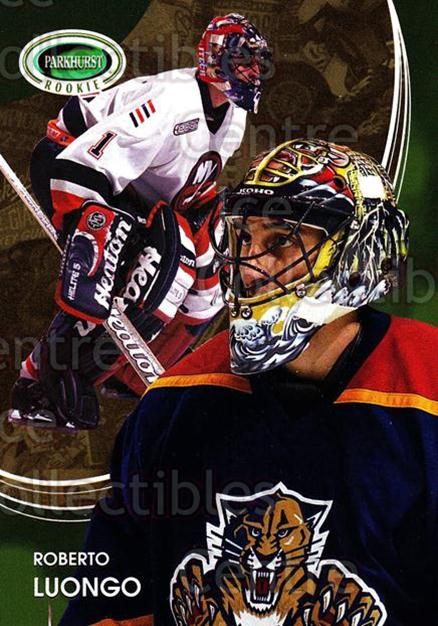 2003-04 Parkhurst Rookie #39 Roberto Luongo<br/>2 In Stock - $2.00 each - <a href=https://centericecollectibles.foxycart.com/cart?name=2003-04%20Parkhurst%20Rookie%20%2339%20Roberto%20Luongo...&quantity_max=2&price=$2.00&code=117230 class=foxycart> Buy it now! </a>