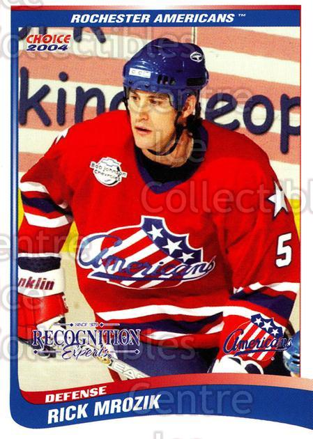 2003-04 Rochester Americans #18 Rick Mrozik<br/>5 In Stock - $3.00 each - <a href=https://centericecollectibles.foxycart.com/cart?name=2003-04%20Rochester%20Americans%20%2318%20Rick%20Mrozik...&price=$3.00&code=117653 class=foxycart> Buy it now! </a>