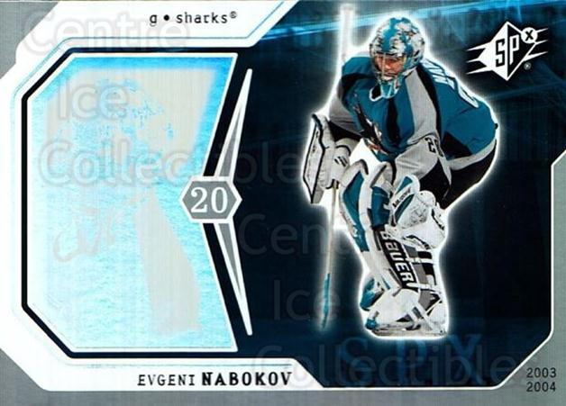 2003-04 SPx #81 Evgeni Nabokov<br/>4 In Stock - $1.00 each - <a href=https://centericecollectibles.foxycart.com/cart?name=2003-04%20SPx%20%2381%20Evgeni%20Nabokov...&quantity_max=4&price=$1.00&code=118314 class=foxycart> Buy it now! </a>