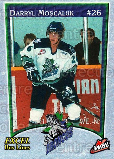 2003-04 Swift Current Broncos #11 Darryl Moscaluk<br/>4 In Stock - $3.00 each - <a href=https://centericecollectibles.foxycart.com/cart?name=2003-04%20Swift%20Current%20Broncos%20%2311%20Darryl%20Moscaluk...&quantity_max=4&price=$3.00&code=118559 class=foxycart> Buy it now! </a>
