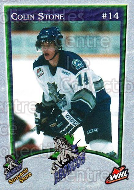 2003-04 Swift Current Broncos #18 Colin Stone<br/>6 In Stock - $3.00 each - <a href=https://centericecollectibles.foxycart.com/cart?name=2003-04%20Swift%20Current%20Broncos%20%2318%20Colin%20Stone...&quantity_max=6&price=$3.00&code=118565 class=foxycart> Buy it now! </a>