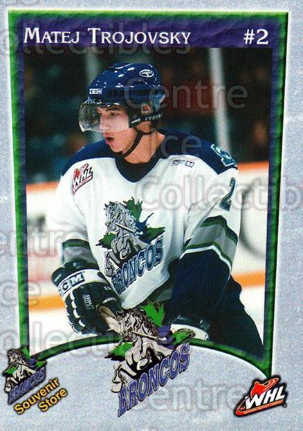 2003-04 Swift Current Broncos #20 Matej Trojovsky<br/>3 In Stock - $3.00 each - <a href=https://centericecollectibles.foxycart.com/cart?name=2003-04%20Swift%20Current%20Broncos%20%2320%20Matej%20Trojovsky...&quantity_max=3&price=$3.00&code=118568 class=foxycart> Buy it now! </a>