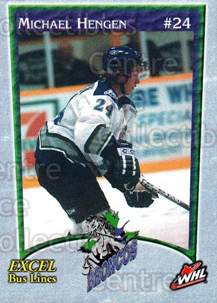 2003-04 Swift Current Broncos #5 Michael Hengen<br/>6 In Stock - $3.00 each - <a href=https://centericecollectibles.foxycart.com/cart?name=2003-04%20Swift%20Current%20Broncos%20%235%20Michael%20Hengen...&quantity_max=6&price=$3.00&code=118575 class=foxycart> Buy it now! </a>