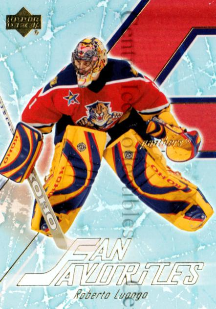 2003-04 Upper Deck Fan Favorites #3 Roberto Luongo<br/>3 In Stock - $2.00 each - <a href=https://centericecollectibles.foxycart.com/cart?name=2003-04%20Upper%20Deck%20Fan%20Favorites%20%233%20Roberto%20Luongo...&quantity_max=3&price=$2.00&code=120155 class=foxycart> Buy it now! </a>