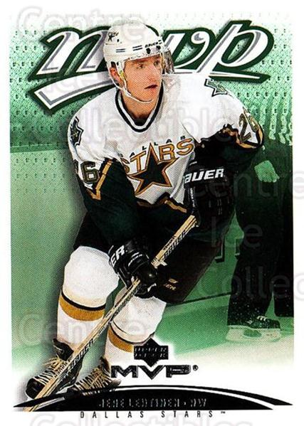 2003-04 Upper Deck MVP #130 Jere Lehtinen<br/>4 In Stock - $1.00 each - <a href=https://centericecollectibles.foxycart.com/cart?name=2003-04%20Upper%20Deck%20MVP%20%23130%20Jere%20Lehtinen...&quantity_max=4&price=$1.00&code=120576 class=foxycart> Buy it now! </a>