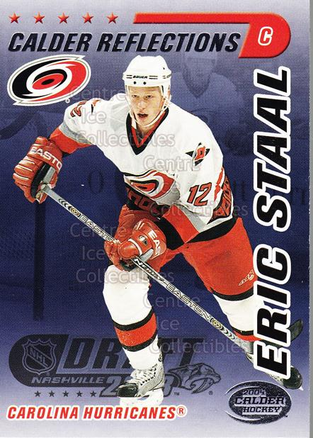 2004 Pacific Calder Reflections Entry Draft Redemption #4 Eric Staal<br/>6 In Stock - $3.00 each - <a href=https://centericecollectibles.foxycart.com/cart?name=2004%20Pacific%20Calder%20Reflections%20Entry%20Draft%20Redemption%20%234%20Eric%20Staal...&quantity_max=6&price=$3.00&code=121316 class=foxycart> Buy it now! </a>