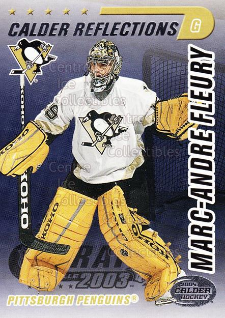2004 Pacific Calder Reflections Entry Draft Redemption #7 Marc-Andre Fleury<br/>4 In Stock - $5.00 each - <a href=https://centericecollectibles.foxycart.com/cart?name=2004%20Pacific%20Calder%20Reflections%20Entry%20Draft%20Redemption%20%237%20Marc-Andre%20Fleu...&quantity_max=4&price=$5.00&code=121318 class=foxycart> Buy it now! </a>